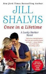 Once in a Lifetime : Lucky Harbor Series : Book 9 - Jill Shalvis