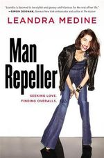 Man Repeller : Seeking Love. Finding Overalls. - Leandra Medine