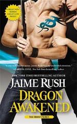 Dragon Awakened : Number 1 in Series - Jaime Rush