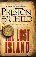 The Lost Island : A Gideon Crew Novel - Douglas J Preston