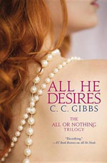 All He Desires - C C Gibbs