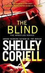The Blind : Apostles - Shelley Coriell