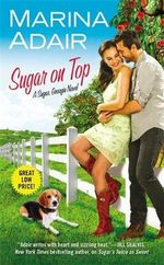 Sugar on Top : Sugar, Georgia - Marina Adair