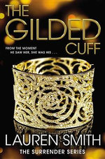 The Gilded Cuff : Gilded Cuff - Lauren Diana Smith