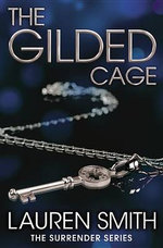 The Gilded Cage : Gilded Cuff - Lauren Smith