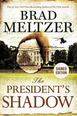 The President's Shadow : Culper Ring - Brad Meltzer