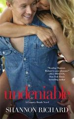 Undeniable : A Country Roads Novel : Book 2 - Richard Shannon