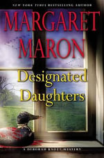 Designated Daughters - Margaret Maron