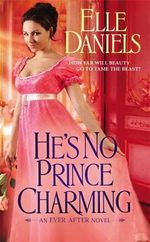 He's No Prince Charming : Number 1 in Series - Elle Daniels