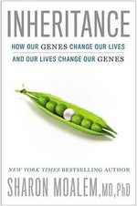 Inheritance : How Our Genes Change Our Lives - And Our Lives Change Our Genes - Dr Sharon Moalem