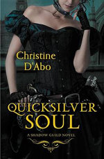 Quicksilver Soul - Christine D'Abo