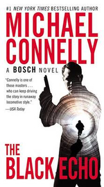 The Black Echo : Harry Bosch - Michael Connelly