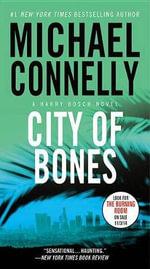 City of Bones : Harry Bosch - Michael Connelly