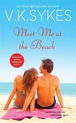 Meet Me at the Beach : Seashell Bay - V. K. Sykes