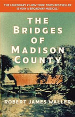 The Bridges of Madison County - Robert James Waller