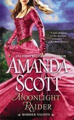 Moonlight Raider : Border Nights - Amanda Scott