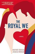 The Royal We - Jessica Morgan