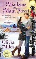 Mistletoe on Main Street : Briar Creek - Olivia Miles