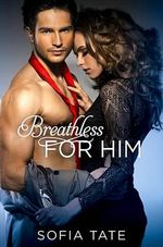 Breathless for Him - Sofia Tate
