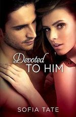 Devoted to Him - Sofia Tate