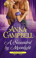 A Scoundrel by Moonlight : The Sons of Sin Series - Anna Campbell