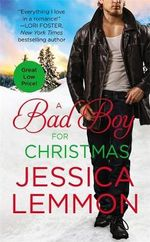 A Bad Boy for Christmas : Second Chance - Jessica Lemmon