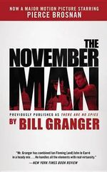 The November Man : November Man - Bill Granger