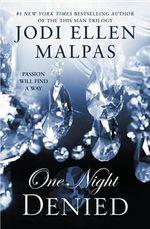 One Night : Denied - Jodi Ellen Malpas
