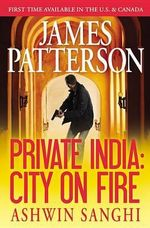 Private India : City on Fire (Library Edition) - James Patterson
