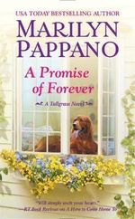A Promise of Forever : Tallgrass Novel - Marilyn Pappano