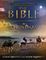 A Story of Christmas and All of Us : Companion to the Hit TV Miniseries - Mark Burnett