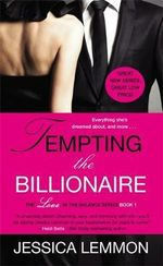 Tempting the Billionaire : Love in the Balance - Jessica Lemmon