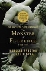 The Monster of Florence - Douglas J Preston