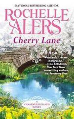 Cherry Lane : Cavanaugh Island - Rochelle Alers