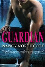Guardian : Protectors - Nancy Northcott