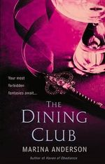The Dining Club - Marina Anderson