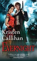 Evernight : The Darkest London Series : Book 5 - Kristen Callihan