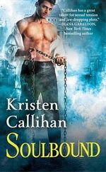 Soulbound : The Darkest London Series: Book 6 - Kristen Callihan