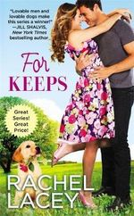 For Keeps : Love to the Rescue - Rachel Lacey