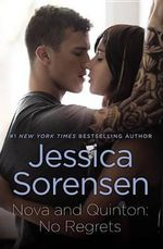 Nova and Quinton : No Regrets - Jessica Sorensen