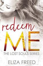 Redeem Me : Lost Souls - Eliza Freed