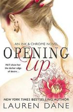 Opening Up : Ink & Chrome - Lauren Dane