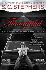 Thoughtful : Thoughtless Novel - S C Stephens