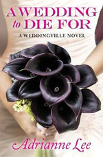 A Wedding to Die for (Print on Demand) - Adrianne Lee