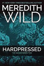 Hardpressed : Hacker - Meredith Wild