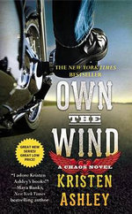 Own the Wind : A Chaos Novel - Kristen Ashley