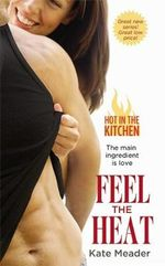Feel the Heat - Kate Meader