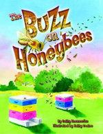 The Buzz on Honeybees - Cathy Kaemmerlen
