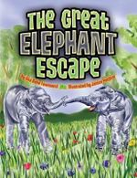 The Great Elephant Escape - Una Belle Townsend
