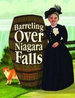 Barreling Over Niagara Falls - Nancy Kelly Allen
